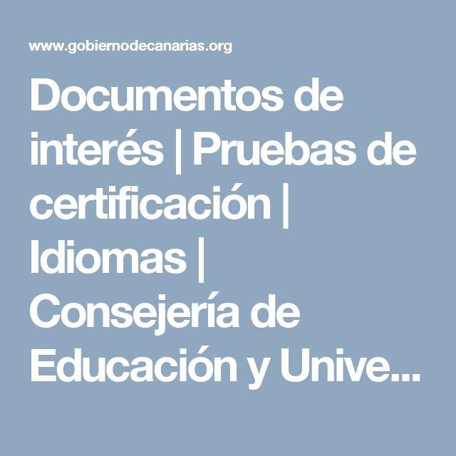 Documentos de interés   Pruebas de certificación   Idiomas   Consejería de Educación y Universidades   Gobierno de Canarias