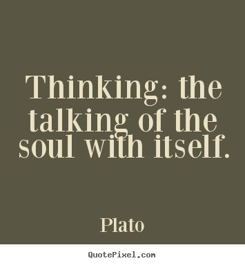 Plato Quote - Visit WebtalkMedia.com for info on blogging!