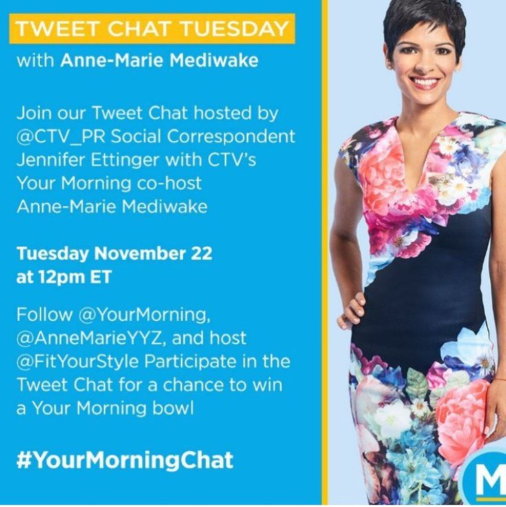 Tweet Chat Tuesday with Anne-Marie Mediwake #YourMorningChat