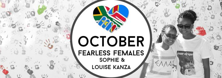 This week our fearless females are a dynamic sister duo who started their own non-profit organisation.