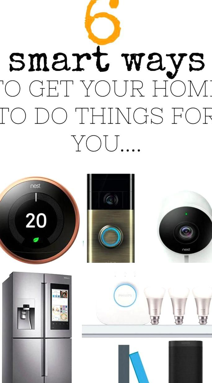 Create A Smart Home With These Amazing Products Get Your Home Doing The Work For You And Save Money And Time Tech In 2020 Smart Home Best Smart Home Smart Appliances