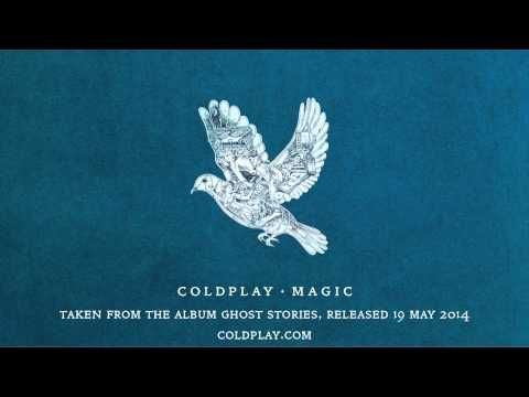 "NEW SONG: COLDPLAY – Magic (Official audio).  Chris Martin and Co. return with details of their upcoming sixth studio album. Entitled Ghost Stories, the follow-up to 2011′s Mylo Xyloto will arrive May 19th through Parlophone Records. The track titled ""Magic"" serves as the album's first proper single."