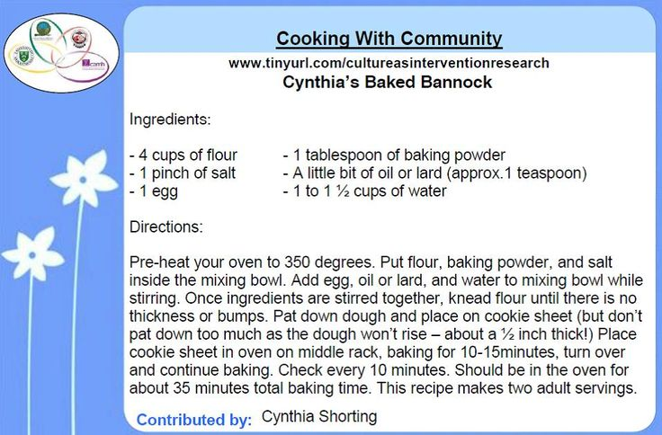 Cooking with Community -   Cynthia's Baked Bannock recipe contributed by Cynthia Shorting for the Honouring Our Strengths: Indigenous Culture as Intervention in Addictions Treatment (HOS:CasI) project
