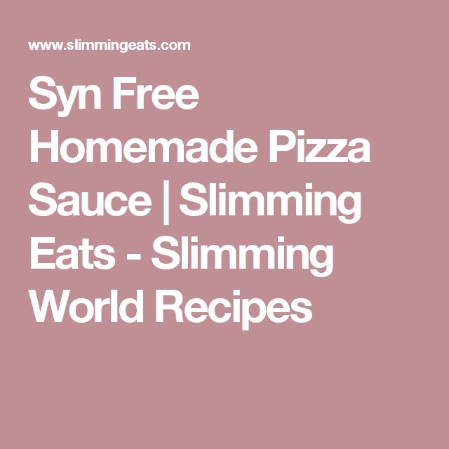 Syn Free Homemade Pizza Sauce | Slimming Eats - Slimming World Recipes