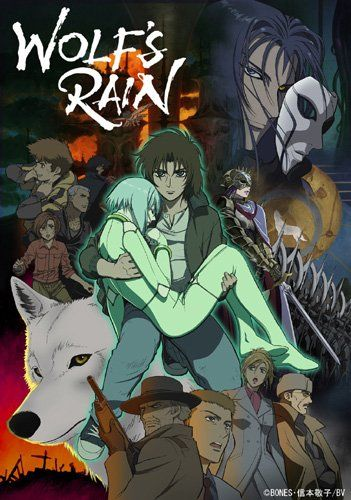 Wolf's Rain /// Genres: Action, Adventure, Drama, Fantasy, Mystery, Sci-Fi