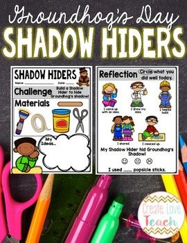 """Looking for a fun Groundhog's Day STEM challenge for your Kindergarten or First Grade students? In this challenge, students will use easy to find materials to create a """"Shadow Hider"""" for their Groundhog. Includes teacher notes, a poster for your centers, recording sheets, groundhog blackline master, and reflection questions that are perfect for your littlest students!"""