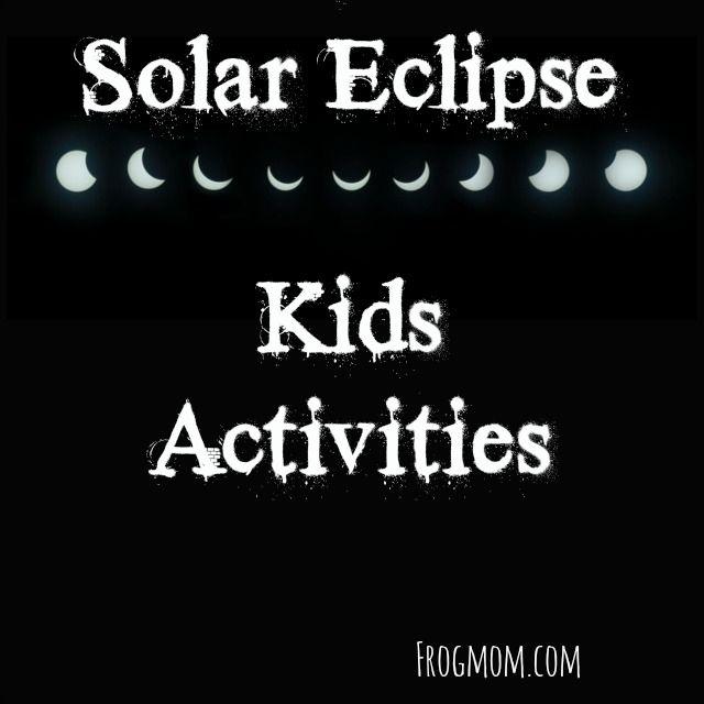 Solar Eclipse Kids Activities