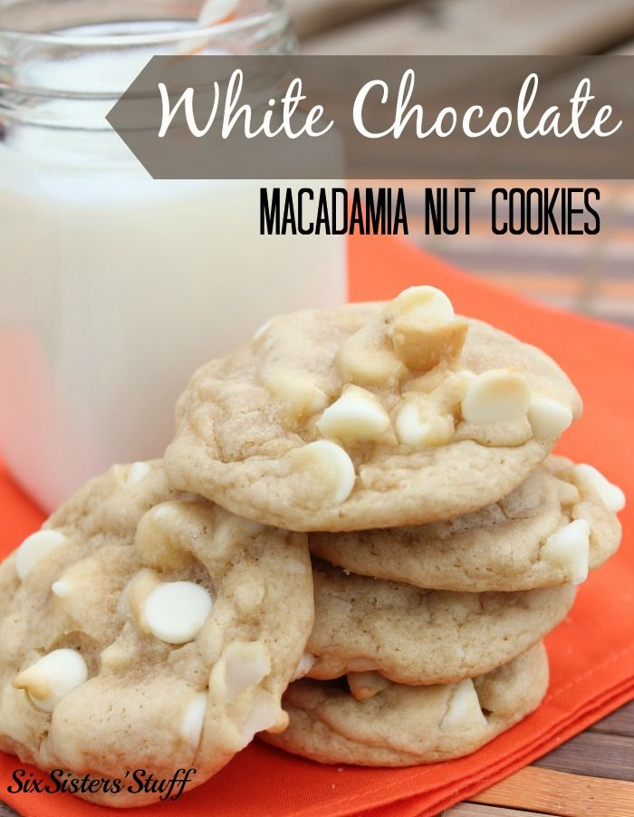 White Chocolate Macadamia Nut Cookies on SixSistersStuff.com (a classic!)