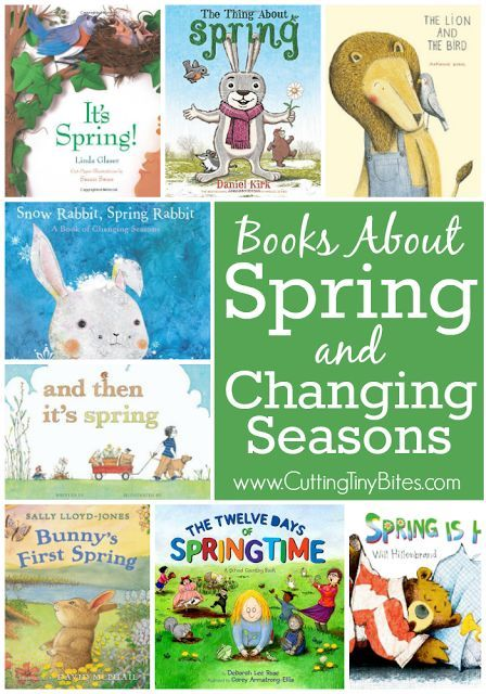 Books About Spring and Changing Seasons. Children love learning about spring- these books will help them learn all about how animals, plants, and the weather all change during springtime. Choices for toddlers, preschoolers, kindergarten, and elementary ch