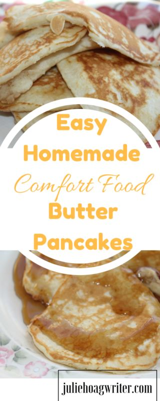 Easy Homemade Comfort Food Butter Pancakes. Simple easy  breakfast. Comfort food   Pancakes   pancakes from scratch   pancakes easy    easy pancakes from scratch   easy pancake recipe   easy homemade pancakes   butter pancake recipe affiliate link