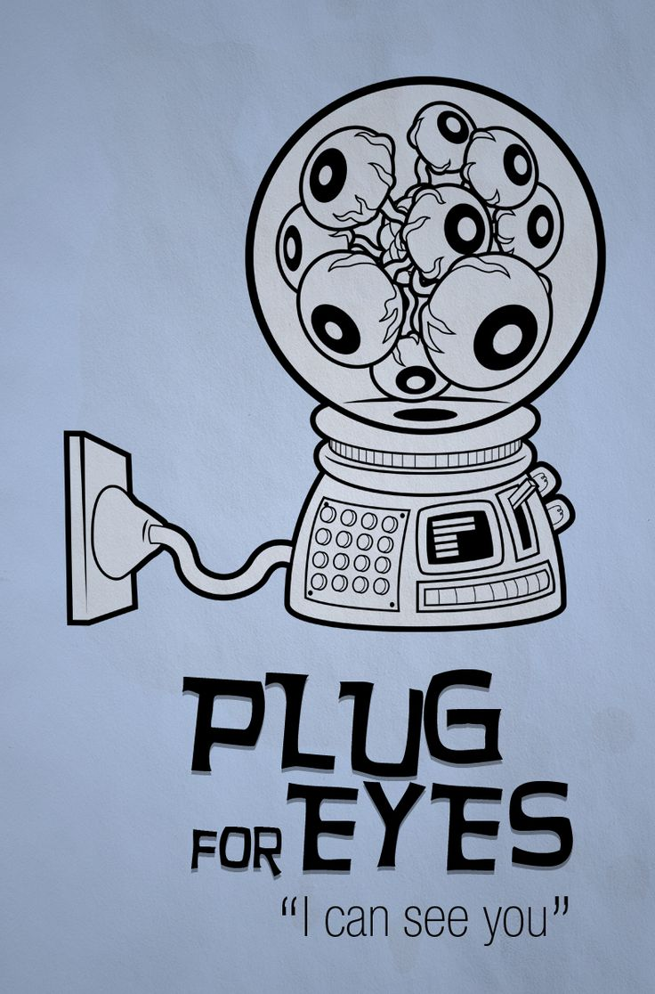 Plug for Eyes