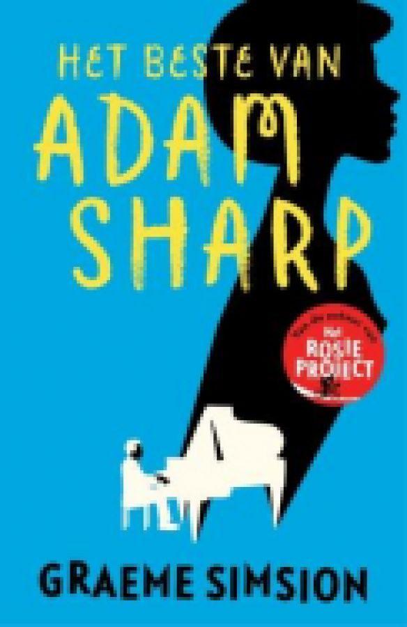 'Het beste van Adam Sharp' vertelt het verhaal van de veertiger Adam Sharp. Hij is IT-consultant en getrouwd met Claire. Zij leidt een softwarebedrijf dat midden in onderhandelingen ter verkoop zit. Adam Sharp verdient veel geld als IT consultant en werkt 6 maanden wel en 6 maanden niet....