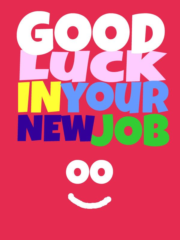 Good Luck In Your New Job Greeting Ecard
