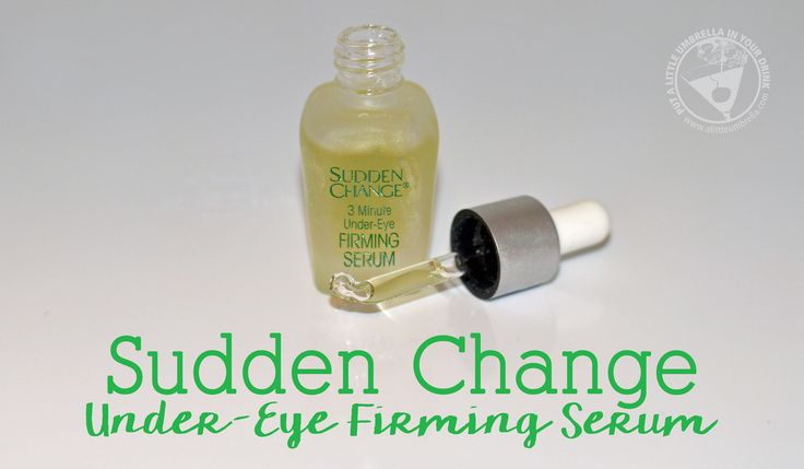 Sudden Change Under-Eye Firming Serum - It's like an instant eye retoucher for real life. #InstantRetouchwithSuddenChange #ad
