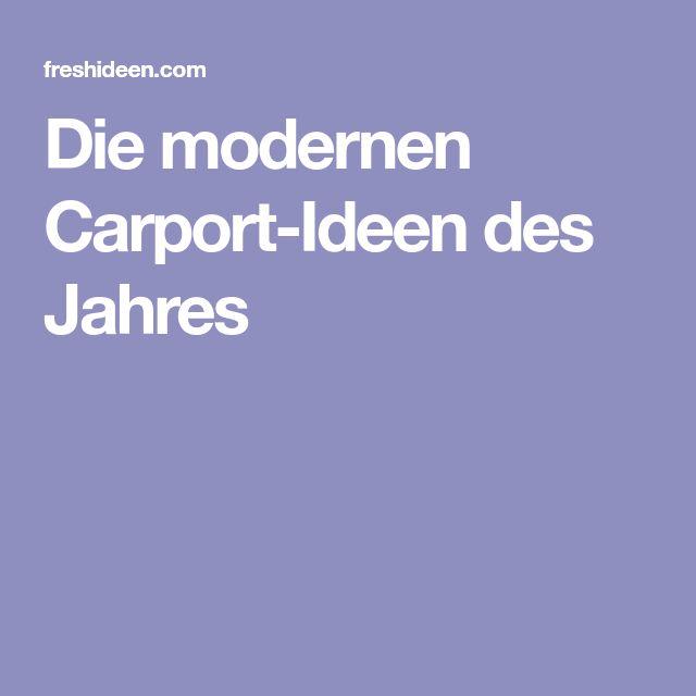 Die modernen Carport-Ideen des Jahres
