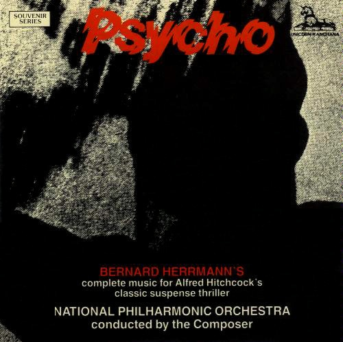 Psycho (Complete Music for Alfred Hitchcock's Classic Suspense Thriller) - Bernard Herrmann