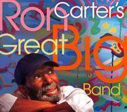 Ron Carter's Great Big Band [CD]
