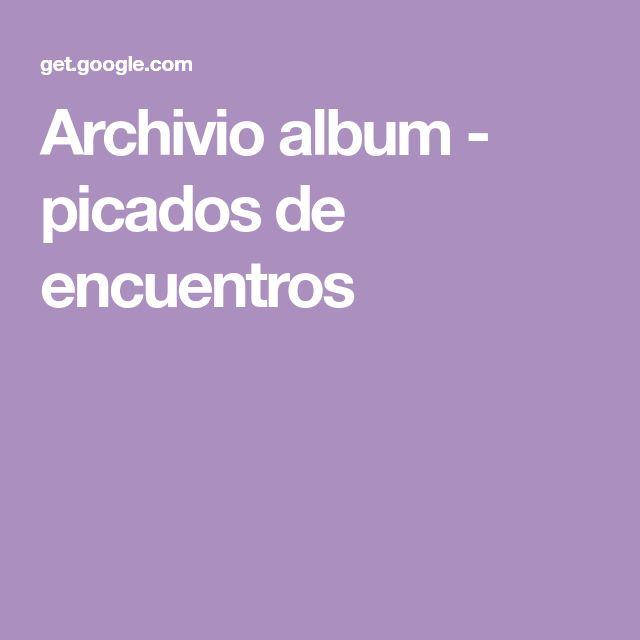 Archivio album - picados de encuentros