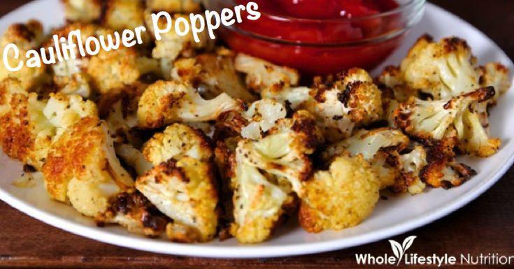 Organic Roasted Cauliflower Poppers Recipe - Whole Lifestyle Nutrition | Organic Recipes | Holistic Recipes