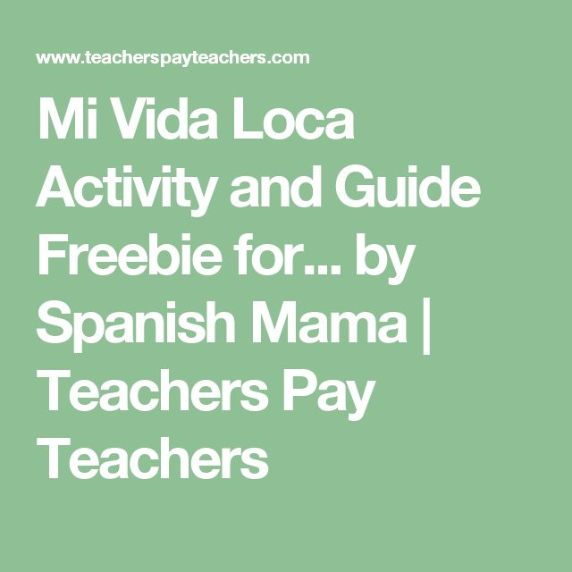 Mi Vida Loca Activity and Guide Freebie for... by Spanish Mama | Teachers Pay Teachers
