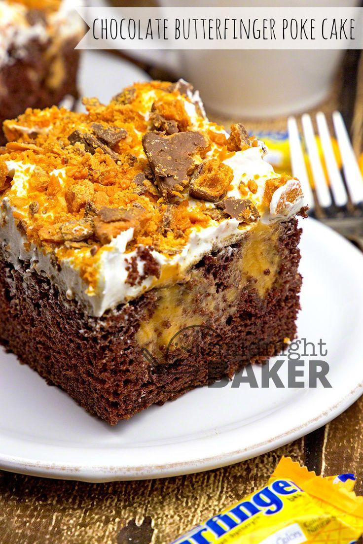 Chocolate Butterfinger Poke Cake