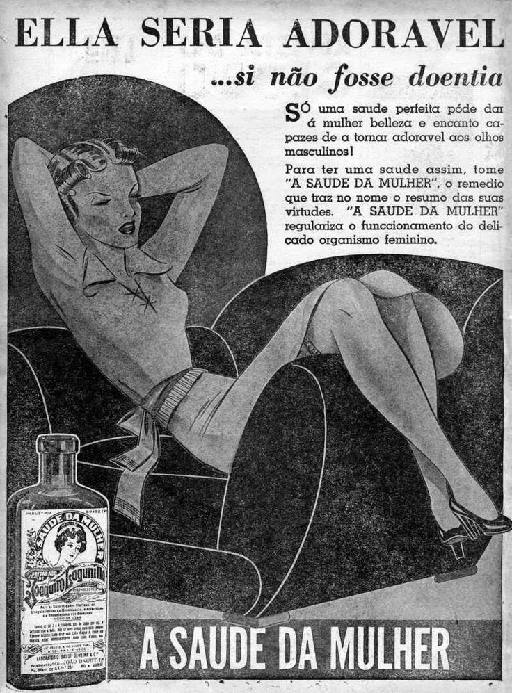 Propaganda do medicamento 'A Saúde da Mulher' com argumentos machistas.