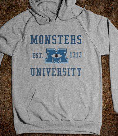 Monsters University Hoodie! My childhood memories of Monsters Inc. and now they're off to college like I am!