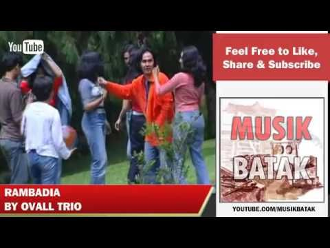 Lagu Batak Ovall Trio Rambadia - Cipt. Ismail Hutajulu - YouTube