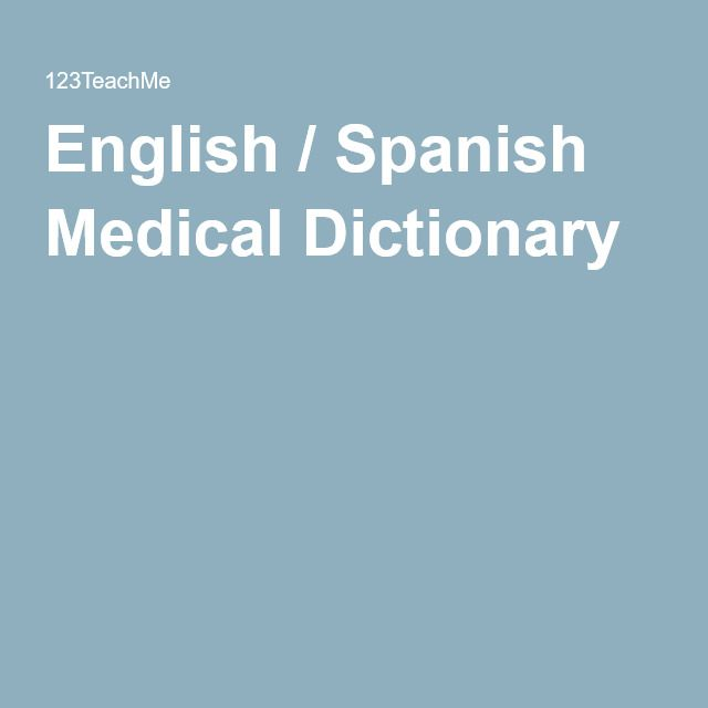 English / Spanish Medical Dictionary