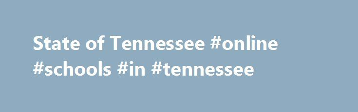 State of Tennessee #online #schools #in #tennessee http://idaho.remmont.com/state-of-tennessee-online-schools-in-tennessee/  # Friday, June 09, 2017 | 3:38pm NASHVILLE The Tennessee Department of Correction, along with other criminal justice partners including the Tennessee Bureau of Investigation, the Tennessee Department of Safety, and the U.S. Attorney s Office will hold a joint news conference on Monday, June 12 in the administration building at Riverbend Maximum Security Institution…