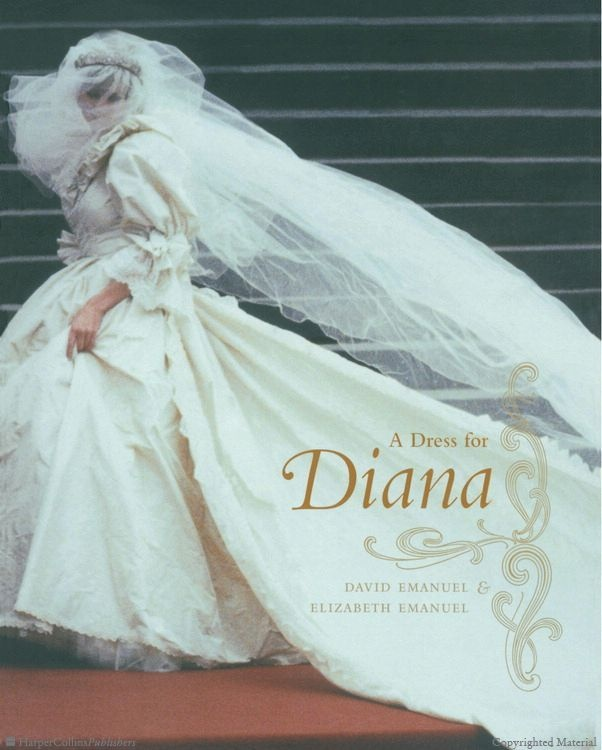 A Dress for Diana by David & Elizabeth Emanuel, for style inspiration...