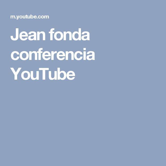 Jean fonda conferencia YouTube