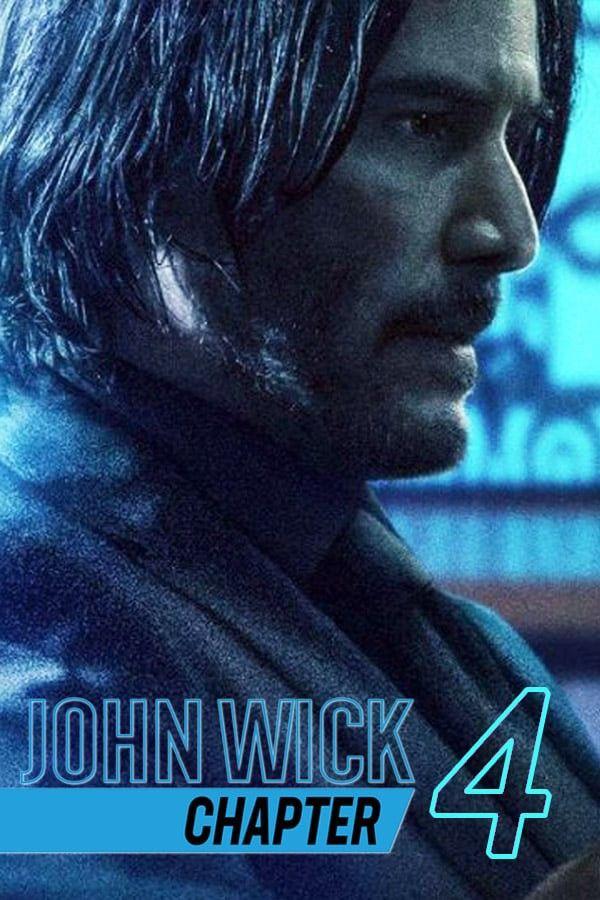 Download John Wick Chapter 4 2022 Google Drive Full Hd 1080p In 2021 John Wick Movie Keanu Reeves Watch John Wick