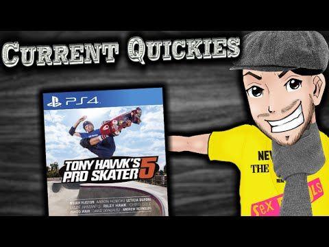 Tony Hawk's Pro Skater 5 - Current Quickies