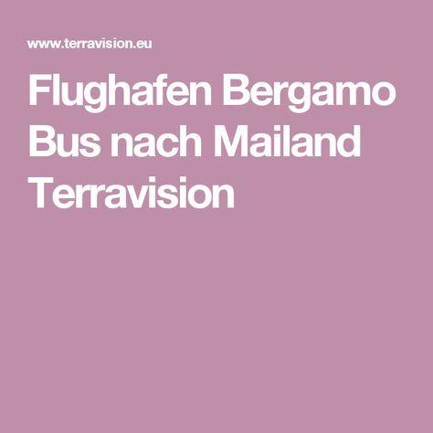Flughafen Bergamo Bus nach Mailand Terravision