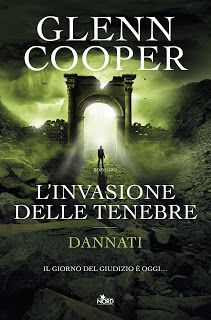 Ita Best seller : L'invasione delle tenebre - Libro di Glenn Cooper