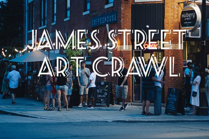 July James Street North Art Crawl