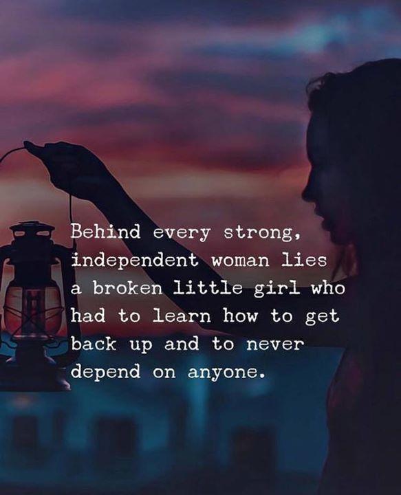 Behind every strong, independent woman lies a broken little girl.. —via http://ift.tt/2eY7hg4