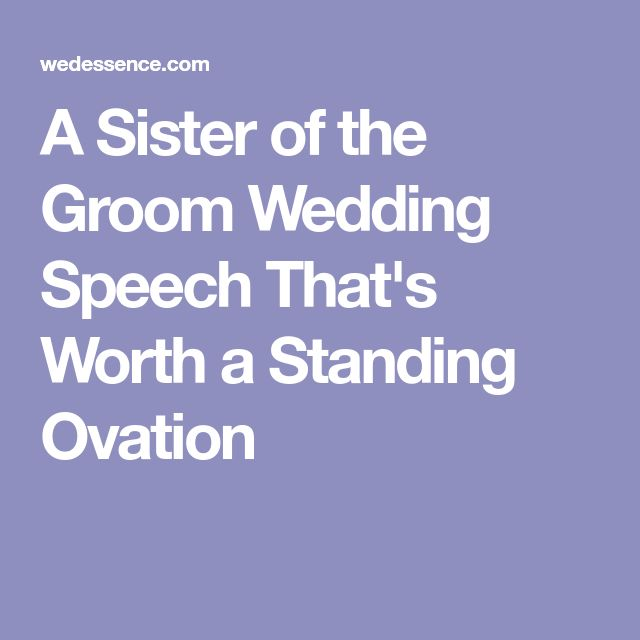 how to write a wedding speech sister of the groom