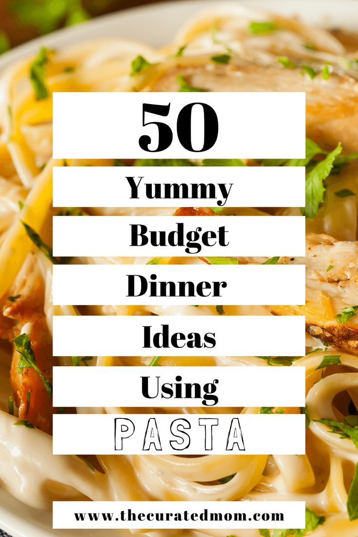 50 Cheap Pasta Recipes To Easily Feed Your Whole Family The Curated Mom Cheap Pasta Recipes Yummy Pasta Dish Dinner On A Budget