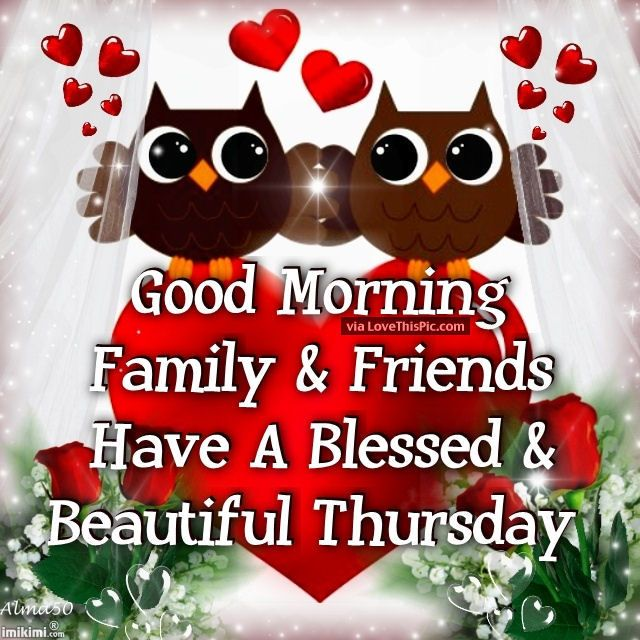 Good Morning My Beautiful Friend Quotes: 89 Best Thursday Images On Pinterest