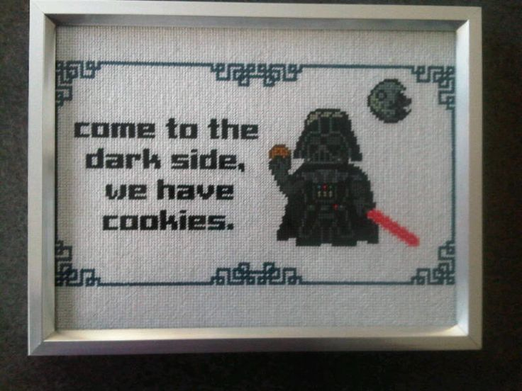 Darth Vader cross stitch  (image from http://geekfemme.blogspot.com/2012/03/stitching-tauntaun-geeky-cross-stitch.html)  Pattern found at: http://www.dorkstitch.com/come-to-the-dark-side-we-have-cookies/