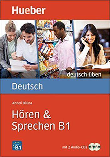 Hören & Sprechen B1: Buch mit 2 Audio-CDs deutsch üben: Amazon.de: Anneli Billina: Bücher