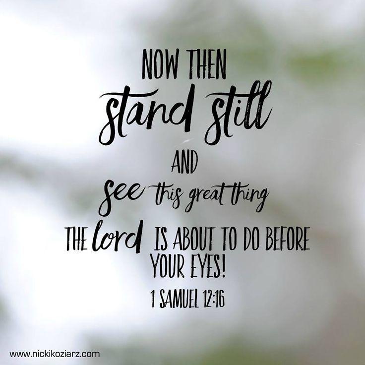 1 Samuel 12:16 #Scripture @nickikoziarz