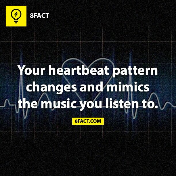 """Your heartbeat pattern changes and mimics the music you listen to."" #MusicTherapy #Music #8fact"