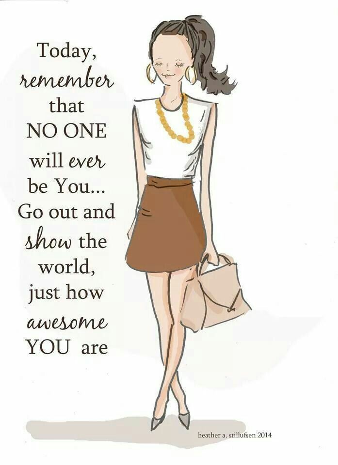 Positive Quotes For Women : No one else can ever be you | Quotess | Bringing you the best creative stories from around the world