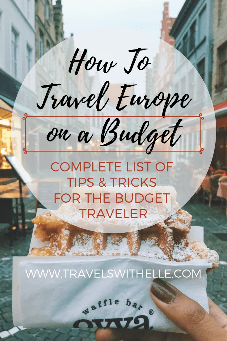How To Travel Europe On A Budget   www.travelswithelle.com ...
