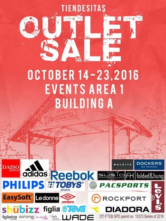 Check out Tiendesitas Outlet SALE!  Hunt for the best deals and bargains on cool new items from your favorite brands and stores like Adidas, Daiso, Dockers, Reebok, Toby's, Philips, Rockport, Diadora, Levi's and many more!  Promo available on October 14 - 23, 2016 at the Tiendesitas Events Area 1, Building A.  For more promo deals, VISIT http://mypromo.com.ph/! SUBSCRIPTION IS FREE! Please SHARE MyPromo Online Page to your friends to enjoy promo deals!