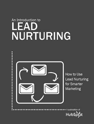 Get more value out of your leads. Ebook: http://www.hubspot.com/free-ebook-an-introduction-to-lead-nurturing/