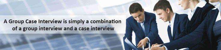 A Group Case Interview is simply a combination of a group interview and a case interview  http://mconsultingprep.com/group-case-interview/